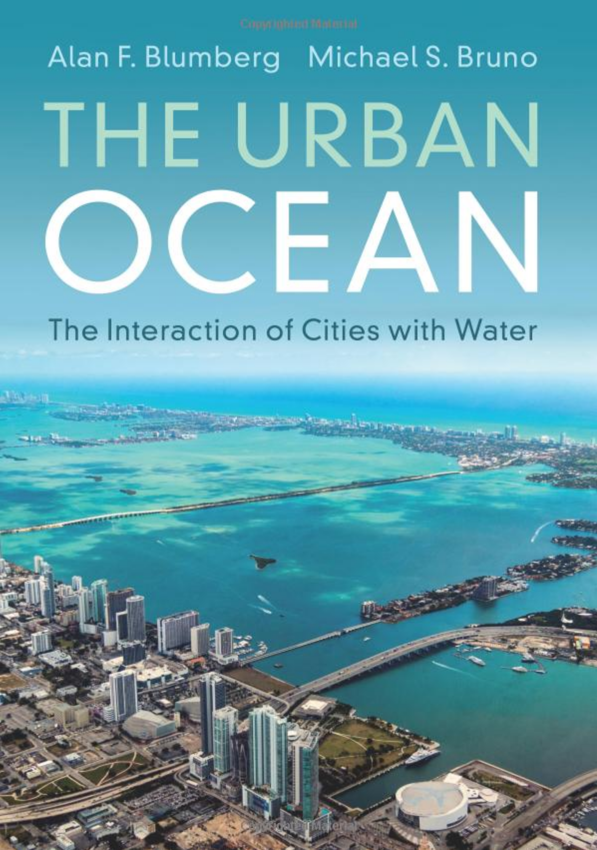 The Urban Ocean: The Interaction of Cities with Water